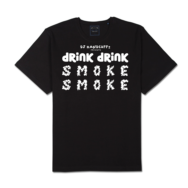 Drink Drink Smoke Smoke T-shirt