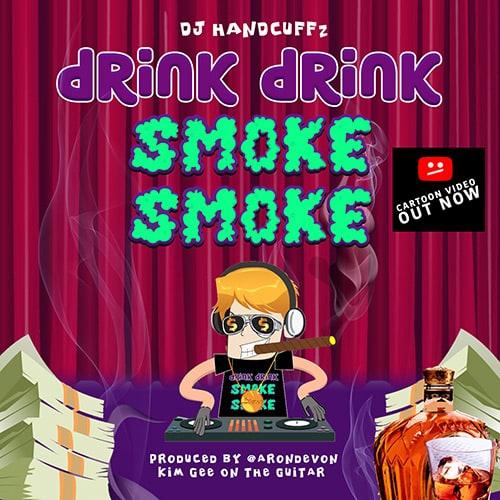 Drink Drink Sm oke Smoke - Best Rap Record 2018